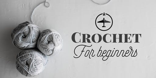 Crochet For Beginners
