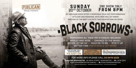 Black Sorrows LIVE at Publican, Mornington! tickets