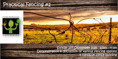 Practical Fencing - No. 2 tickets