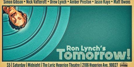 Ron Lynch's Tomorrow! gets Weird! 8.17 tickets
