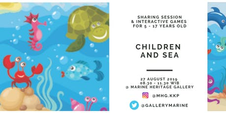 CHILDREN AND SEA (Storytelling, Drawing, Bulletin Board Competition and Sharing Session) tickets