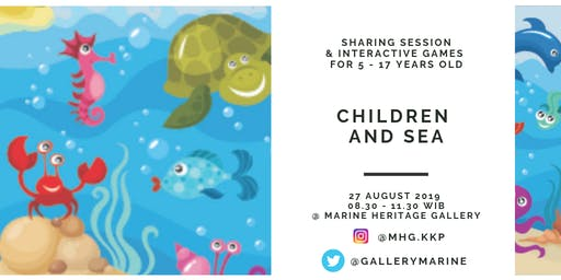 CHILDREN AND SEA (Storytelling, Drawing, Bulletin Board Competition and Sharing Session)