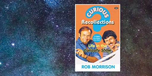 Author Talk: Rob Morrison from the Curiosity Show