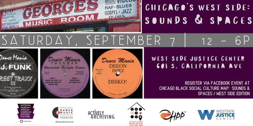 Chicago Black Social Culture Map: Sounds & Spaces / Westside Edition