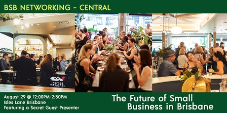 The Future of Small Business in Brisbane - BSB Turns 5 bring on the future tickets