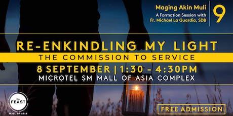 Maging Akin Muli: Re-enkindling My Light tickets
