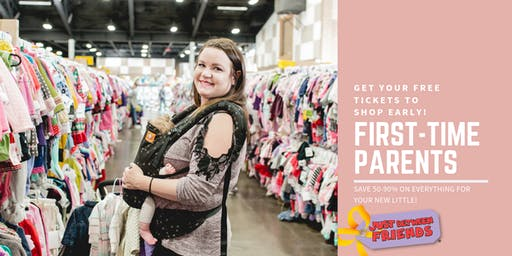 First-Time Parents Pre-Sale - JBF Medford Fall 2019