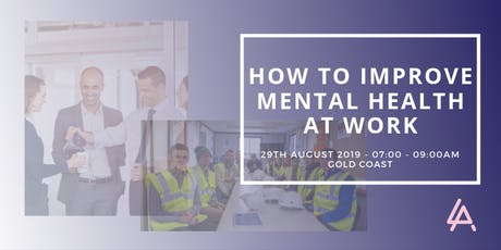 How To Develop A Good Culture Around Mental Health at Work  - Mind Matters tickets