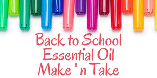 Back to School Essential Oil Make 'n Take