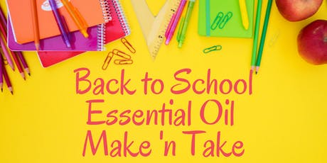 Back to School Essential Oil Make 'n Take tickets