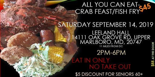 End of Summer- All you can eat CRAB FEAST n FISH FRY