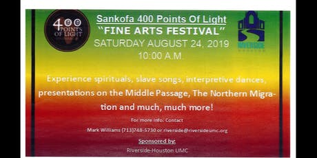Sankofa 400 Points of Light: Fine Arts Festival tickets