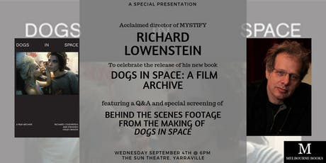 Dogs In Space: Film Archive and Q&A with Richard Lowenstein tickets