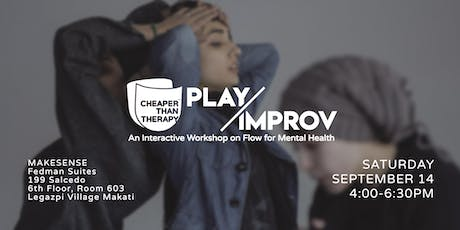 Cheaper Than Therapy: Improv/Play Workshop tickets