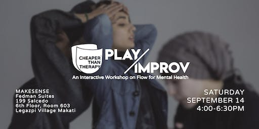 Cheaper Than Therapy: Improv/Play Workshop