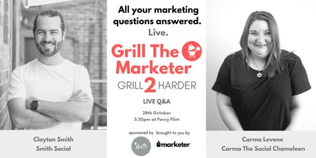 Grill The Marketer II - Grill Harder | Live Marketing Q&A tickets