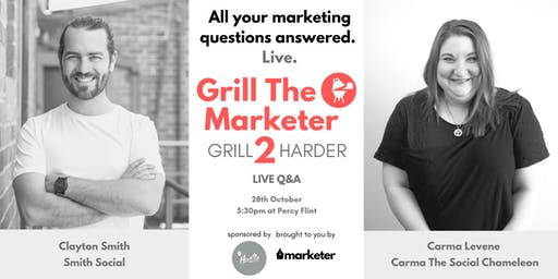 Grill The Marketer II - Grill Harder | Live Marketing Q&A