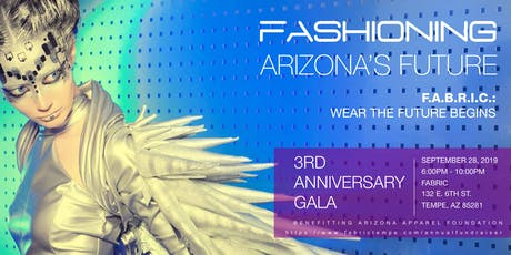 FASHIONING ARIZONA'S FUTURE: FABRIC's 3rd Anniversary and Inaugural Gala tickets