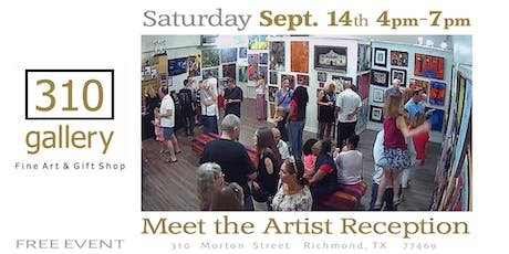 "SEPTEMBER 14, 2019 ""Meet the Artists"" - Artist Reception at 310 Gallery! tickets"