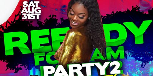 #ReedyFoamParty2 | Birthday Bash & Friends | Shardaysa & FlyBoiKenoo