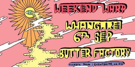 Summer Thieves Weekend Warp '19  // Whangarei - Friday September 6th tickets