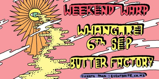 Summer Thieves Weekend Warp '19  // Whangarei - Friday September 6th