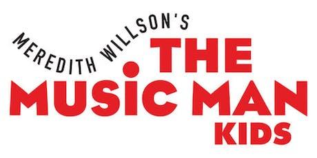 Music Man KIDS - Talk-A-Little Cast tickets