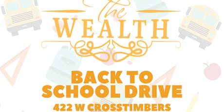 The Wealth Back to School Drive tickets