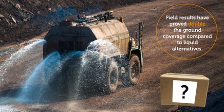 Product Launch: Introducing a New Dust Suppression Solution tickets