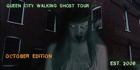 QUEEN CITY ORIGINAL WALKING GHOST TOURS -- OCTOBER