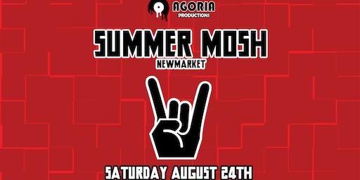 Summer Mosh - Newmarket