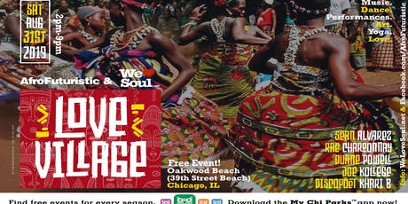 Sat August 31st: Love Village presented by AfroFuturistic, We Love Soul, and NOITP tickets