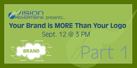 Vision Workshops: Your Brand is More Than Your Logo - Part 1 tickets