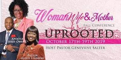 """Women, Wife & Mother Fall Conference Theme: """"Uprooted"""""""