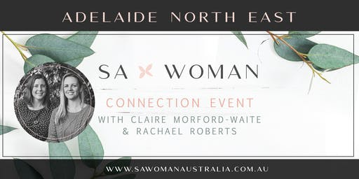 SA Woman Connection morning - Adelaide North East