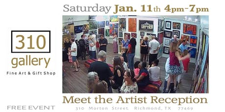 "JANUARY 11, 2019 ""Meet the Artists"" - Artist Reception at 310 Gallery! tickets"