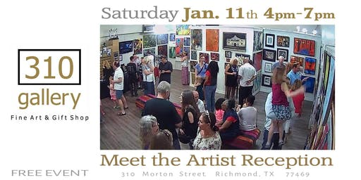 "JANUARY 11, 2019 ""Meet the Artists"" - Artist Reception at 310 Gallery!"