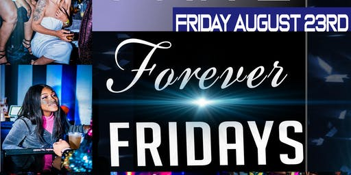 FOREVER FRIDAY'S FALL 19