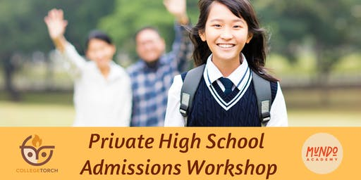 Private High School Admissions Workshop in Arcadia, CA