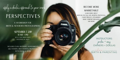 Perspectives- A Workshop for Birth & Newborn Photographers tickets