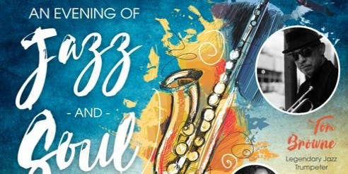An Evening of Jazz & Soul Featuring Tom Browne