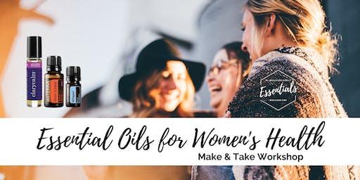 Essential Oils for Women's Health - Make & Take Class