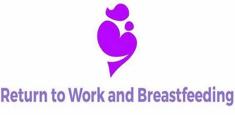 Return to Work and Breastfeeding: Collaborative Workshop tickets