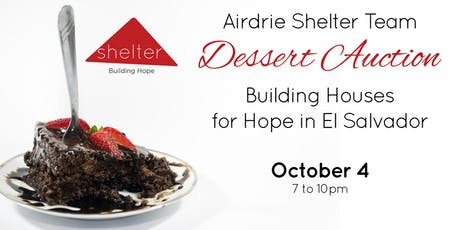 Dessert Auction for Shelter Canada Houses tickets