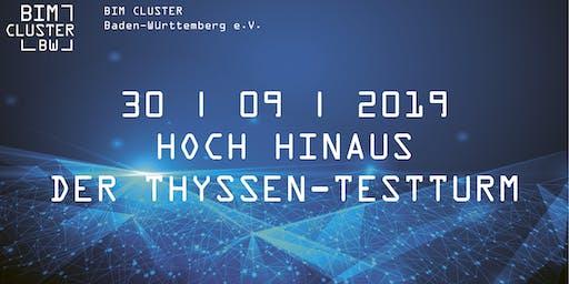 BIM CLUSTER BW | 2019-03 | Hoch hinaus. Der Thyssen-Testturm