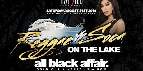 Reggae VS Soca On The Lake | Labor Day Weekend | Saturday Aug 31st tickets