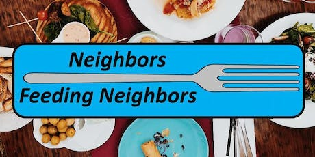 Neighbors Feeding Neighbors 2019  Let's Eat! tickets