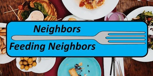 Neighbors Feeding Neighbors 2019  Let's Eat!