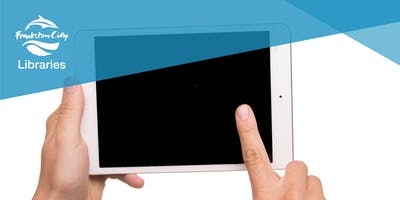 iPad and Android tablet Beginners Class - Carrum Downs Library