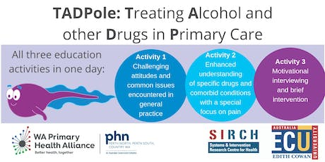 TADPole: Treating Alcohol and other Drugs in Primary Care. RACGP Cat 1 Event tickets